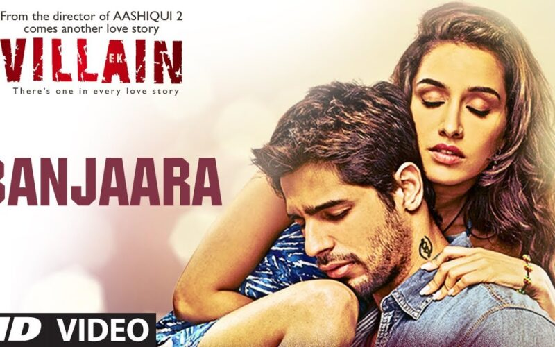 Banjaara (Ek Villain) - Song Lyrics