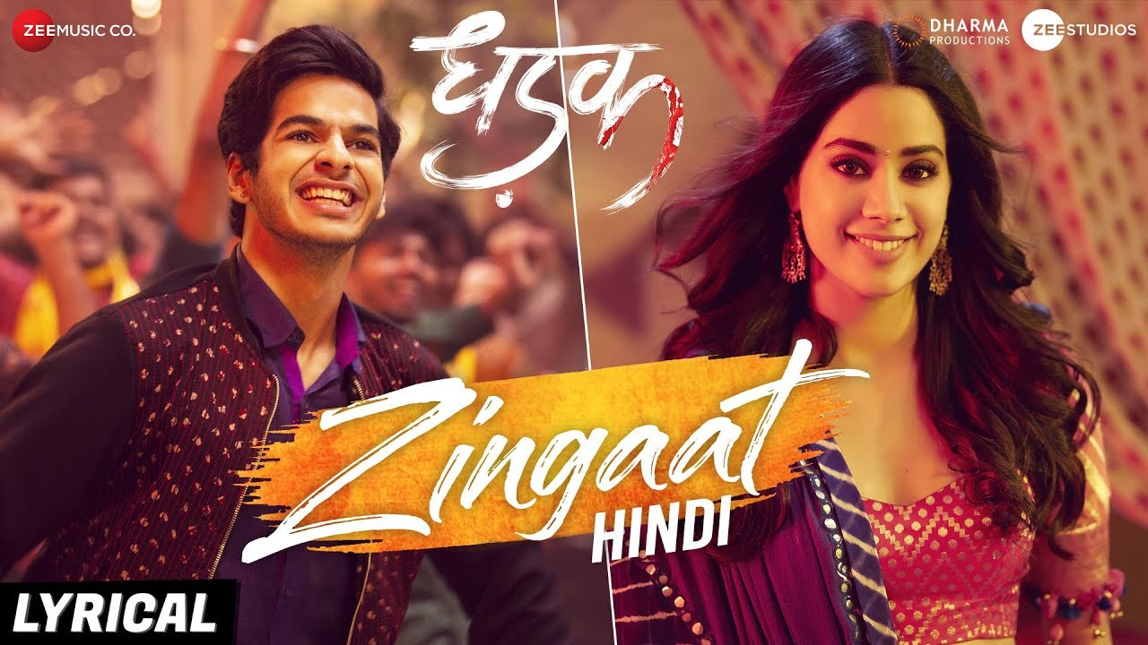 Zingaat (Dhadak)-Song Lyrics
