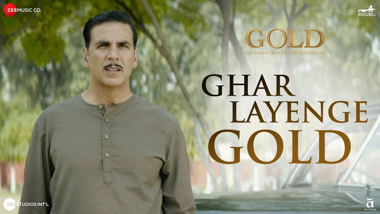 Ghar Layenge Gold (Gold)-Song Lyrics