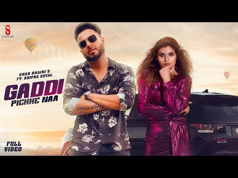 Gaddi Piche Naa (Khan Bhaini)-Song Lyrics