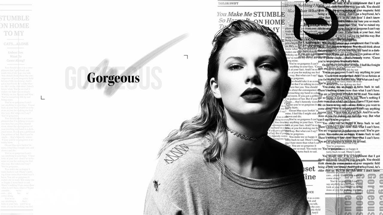 Taylor Swift - Gorgeous - Song Lyrics
