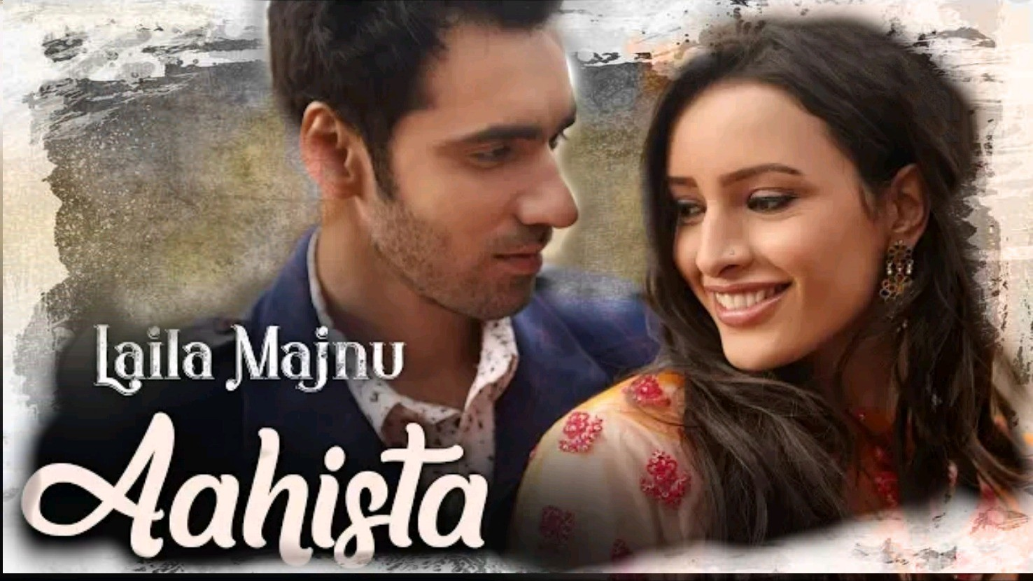 Aahista (Laila Majnu)-Song Lyrics