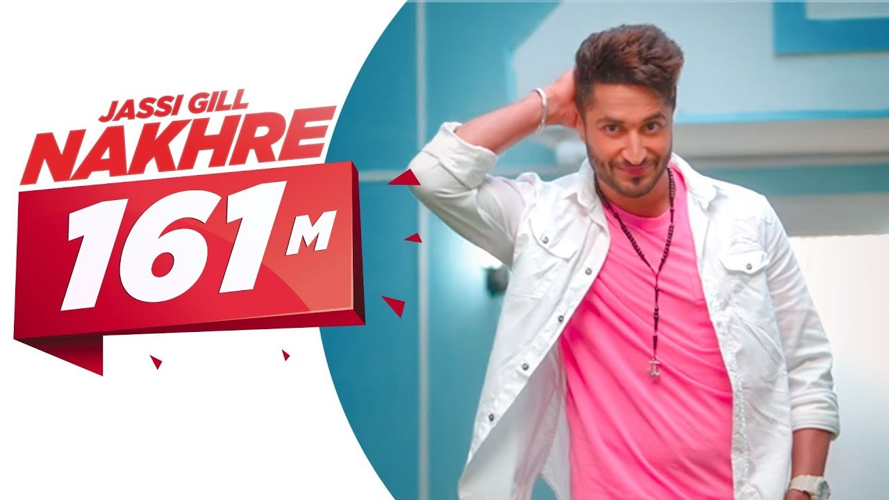 Nakhre (Jassie Gill)-Song Lyrics
