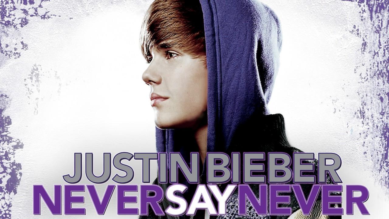 Never Say Never (Justin Bieber ) - Song Lyrics