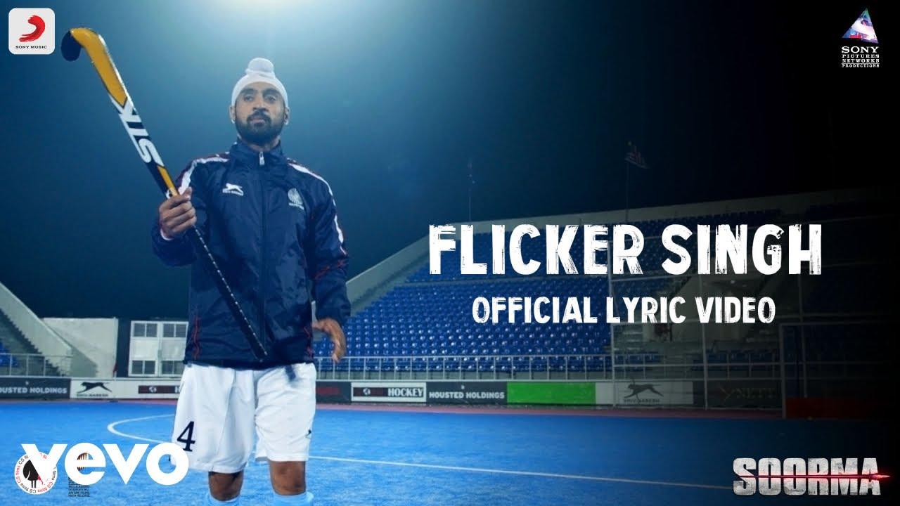 Flicker Singh (Soorma)-Song Lyrics
