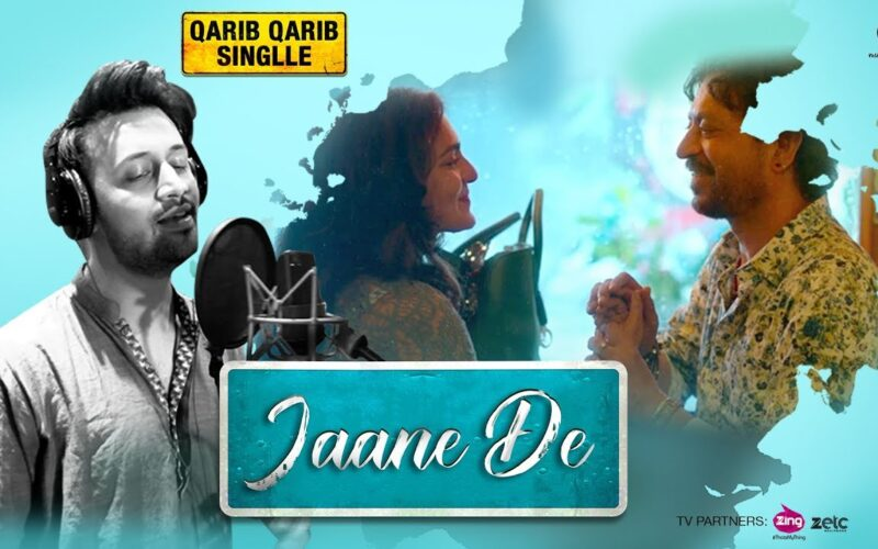 Jaane De (Qarib Qarib Singlle) Song Lyrics